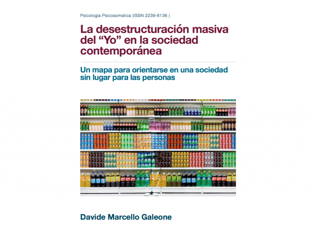 """Copertina - La desestructuración masiva del """"Yo"""" en la sociedad contemporánea - Davide Galeone - Psicologia Psicosomatica"""