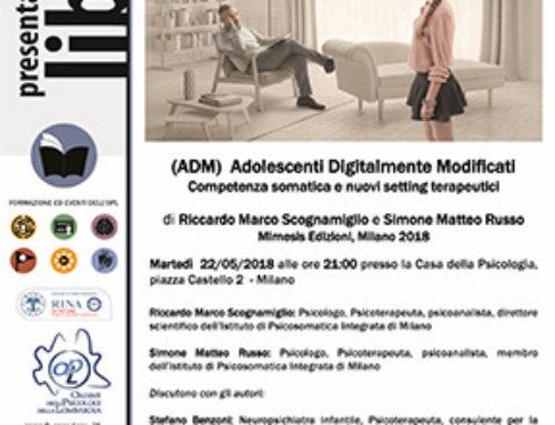 Presentazione Adolescenti Digitalmente Modificati| 22 maggio | Milano