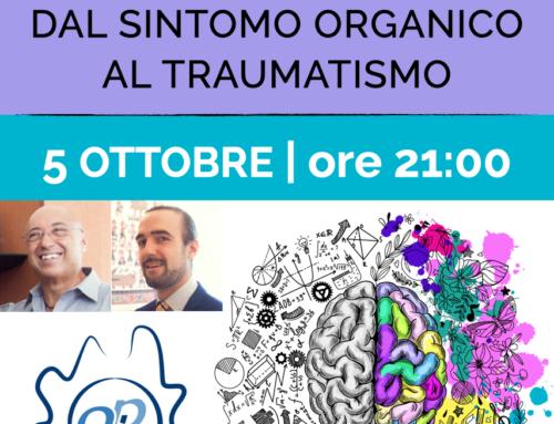 5 ottobre | L'attualità clinica della psicosomatica: dal sintomo organico al traumatismo | Webinar OPL