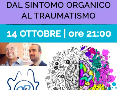 14 ottobre | L'attualità clinica della psicosomatica: dal sintomo organico al traumatismo | Webinar OPL